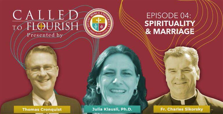 Episode 4: Spirituality & Marriage